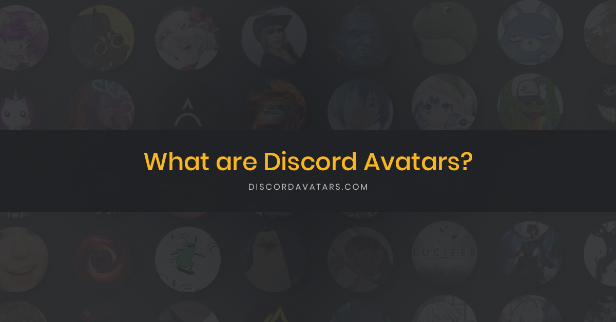 What are Discord Avatars?