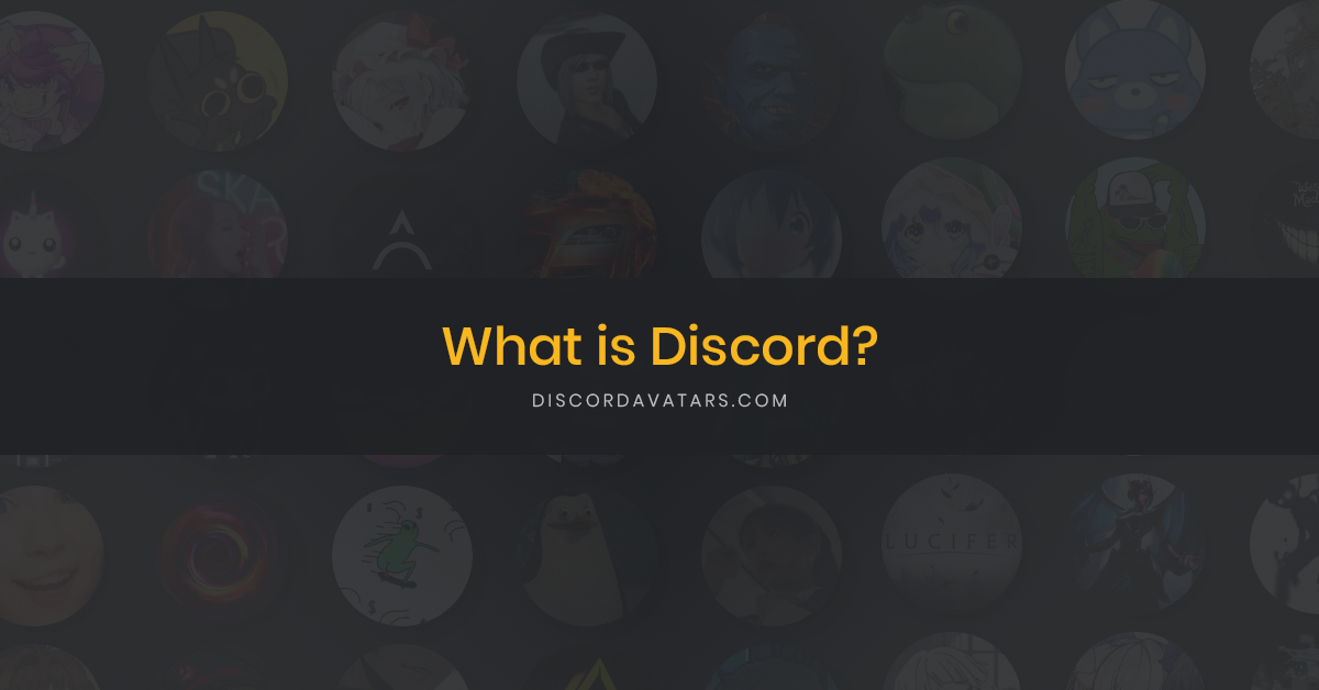 What Is Discord?